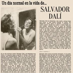 Un día normal en la vida de…Salvador Dalí