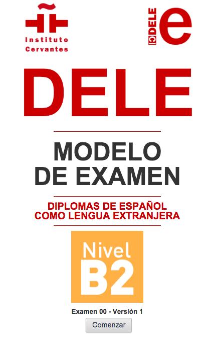 Dele B2 Estructura Duración Y Modelos De Examen Lenguaje